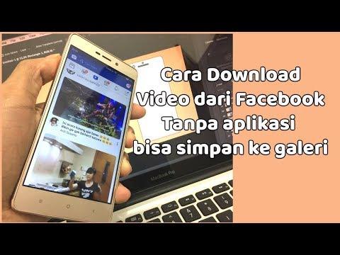 Cara download video di facebook tanpa aplikasi, simpan ke galeri