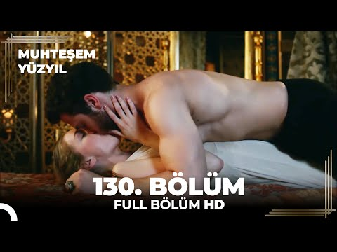 Muhteşem Yüzyıl 130. Bölüm  (HD)