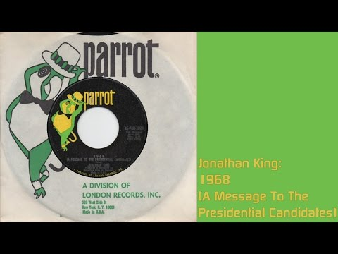 Jonathan King: 1968 (A Message To The Presidential Candidates) [45 R.P.M. Single]