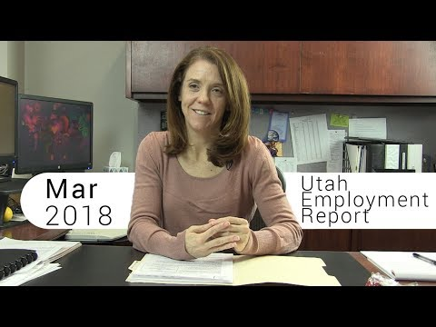 Utah Employment Report March 2018