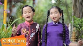 Chúng Minh Cùng Ăn Chay - Bé NHẬT TRUNG ft NGỌC NGÂN [MV]