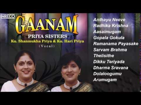 CARNATIC VOCAL | GAANAM | PRIYA SISTERS | JUKEBOX