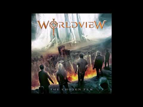 Worldview - The Chosen Few