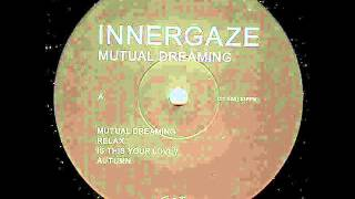 Innergaze - Relax