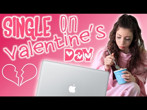 How To Survive Valentine's Day Single!