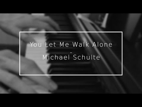 You Let Me Walk Alone - Michael Schulte [Instrumental + Lyrics]