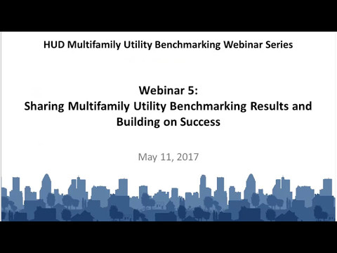 Sharing Multifamily Utility Benchmarking Results and Building on Success - 5/11/2017