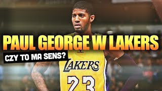 PAUL GEORGE W LOS ANGELES LAKERS - czy to ma sens?