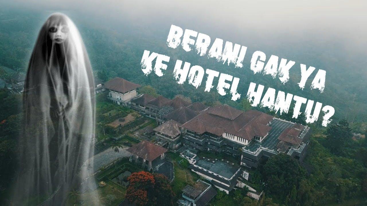 Hotel Hantu Di Bali Youtube