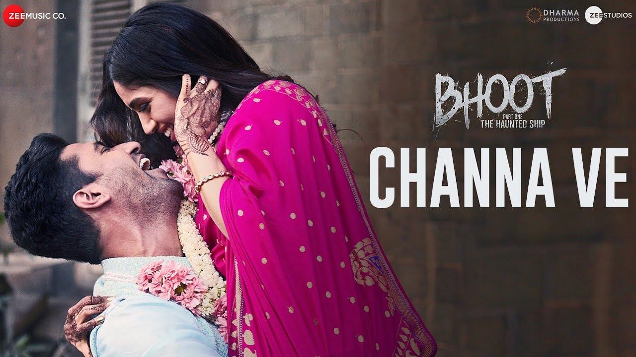 Download Channa Ve   Bhoot - Part One: The Haunted Ship   Vicky K & Bhumi P   Akhil Sachdeva, Mansheel Gujral
