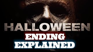 Halloween (2018) Ending Explained & Easter Eggs