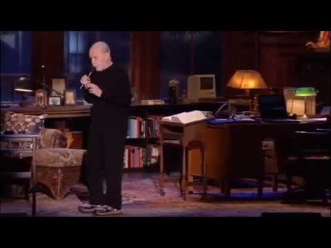 Bullshitting People, Question Everything (Comedian George Carlin)