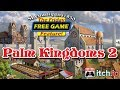 Palm Kingdoms 2 - The Friday FREE GAME Feature!