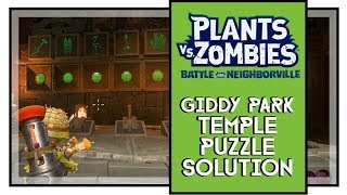 Plants VS Zombies BFN How To Solve Giddy Park Temple Puzzle