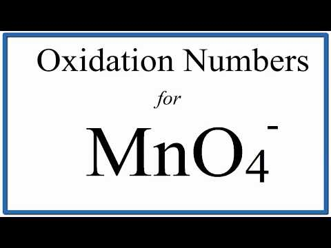 How To Find The Oxidation Number For Mn In The MnO4 - Ion.