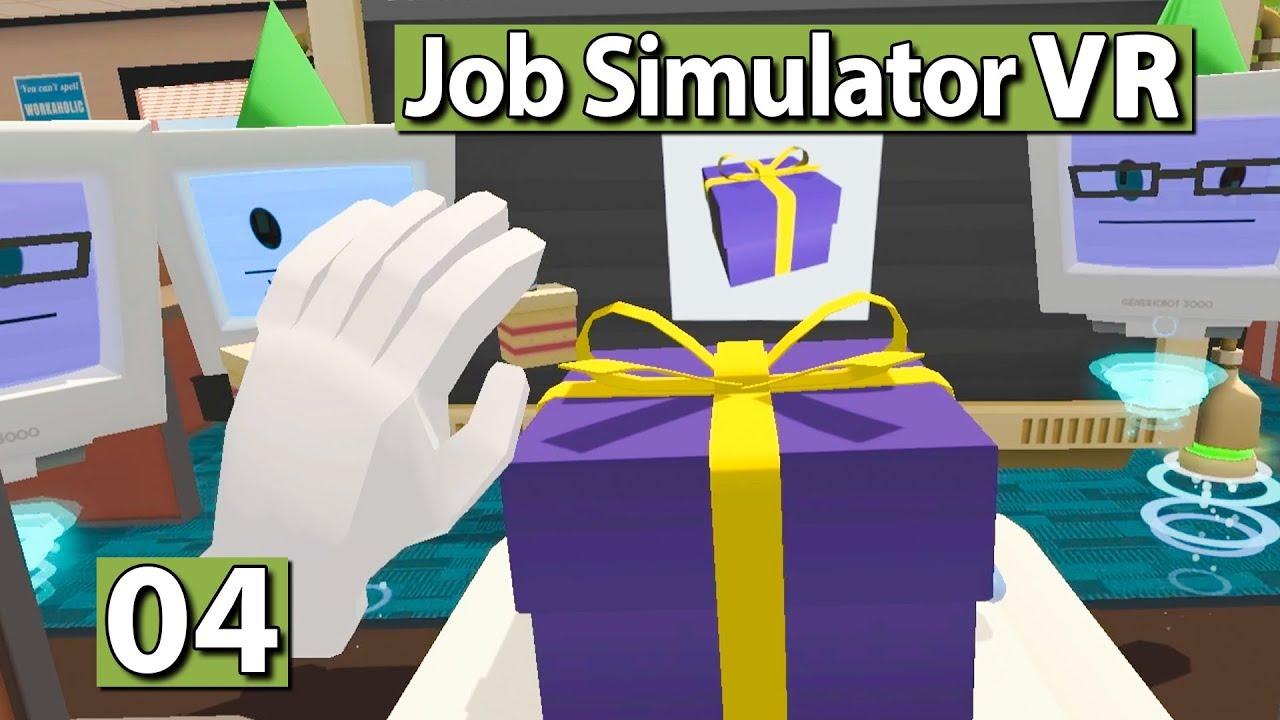 Job Simulator | Geschenke und Getränke ▻ #04 Virtual Reality ...