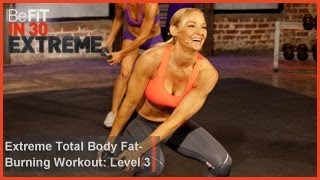 Video Extreme Total Body Fat Burning Workout | Level 3- BeFit in 30 Extreme download MP3, 3GP, MP4, WEBM, AVI, FLV November 2017