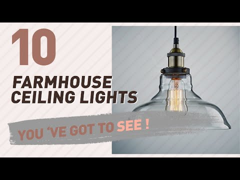Farmhouse Ceiling Lights // New & Popular 2017
