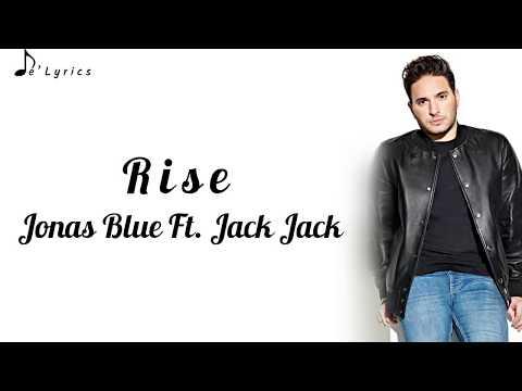 Jonas Blue Ft. Jack Jack - Rise (Lyrics)