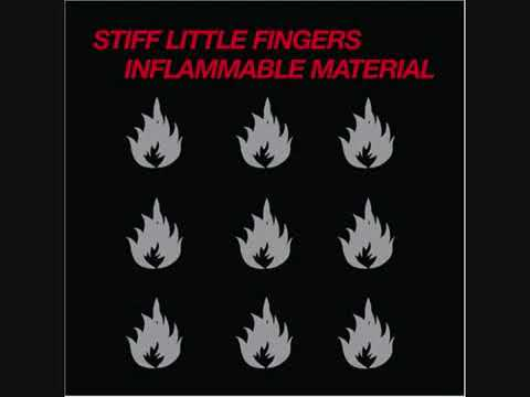Stiff Little Fingers Inflammable Material - Full Album