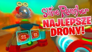 Slime Rancher [S2] #47 - Wprowadzam Zaawansowane Drony!