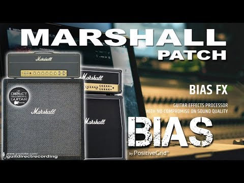 BIAS FX MARSHALL Distortion Sound [Patch Settings].