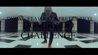 Download Mp3 Domikado Challenge - Dycal Ft Mario & Pretty Rico  By Cello Ug