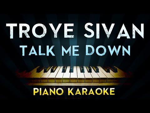 Troye Sivan - TALK ME DOWN   Piano Karaoke Instrumental  Cover Sing Along