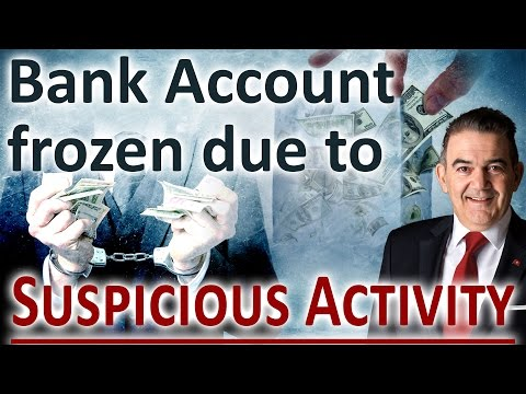 Bank Account frozen due to suspicious activity [Unknown Facts]