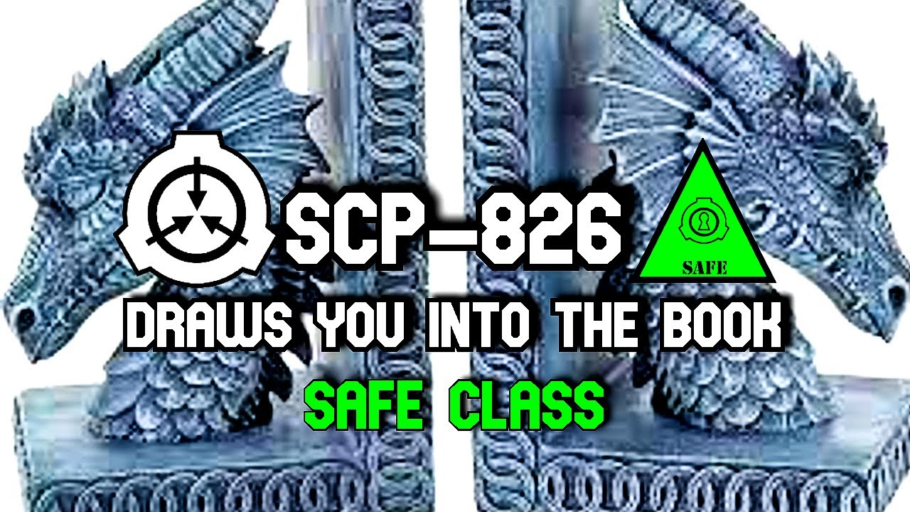 SCP-826 Draws you into the book   object class safe   Spacetime scp