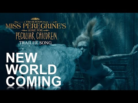 New World Coming - Miss Peregrine's Home For Peculiar Children Trailer Song [CC + DIY MV]