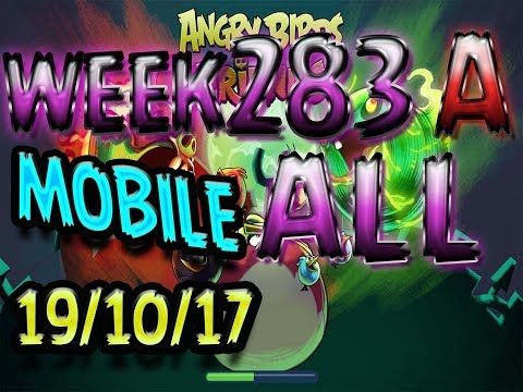 Angry Birds Friends Tournament All Levels Week 283-A  MOBILE Highscore POWER-UP walkthrough