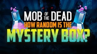 Is the Mystery Box Random? (Mob of the Dead)