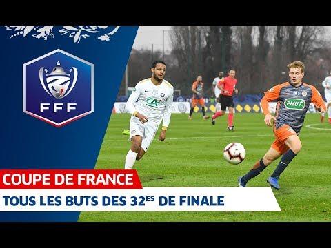 Coupe de France : tous les buts des 32es I FFF 2018-2019