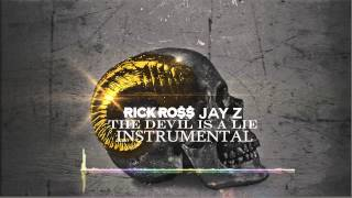 The Devil Is A Lie Instrumental- Rick Ross ft Jay-Z [Reprod by. 3Z] Download in Description