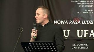 ks.  Dominik Chmielewski  - Nowa rasa ludzi