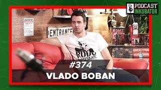 Podcast Inkubator #374 - Marko i Vlado Boban