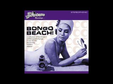 Club Montepulciano - Bongo Beach! (2001) - (Full Album Playlist)