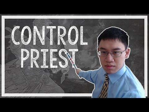 Hearthstone: Trump Deck Teachings - 06 - Control Priest (Priest)