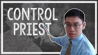 Hearthstone: Trump Deck Teachings - 06 - Control Priest (Priest)