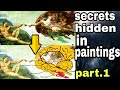Top 4 paintings with hidden secrets.(Hindi)