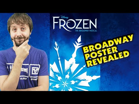 FROZEN on BROADWAY - Poster Revealed! Plus Other Posters that Weren't Picked
