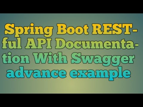 117 Spring Boot RESTful API Documentation With Swagger advance Example