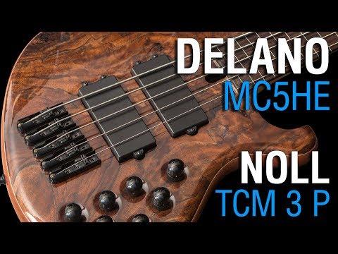 Delano MC5 HE + Noll TCM 3 P