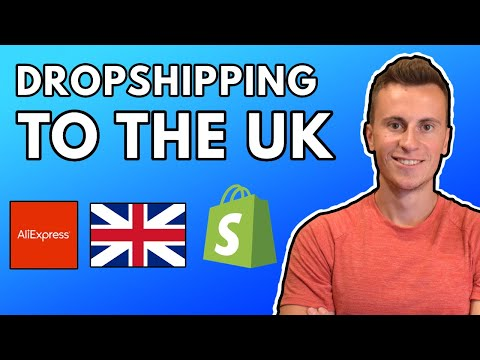 Dropshipping To The UK   Everything You Need To Know In 2020 (Shopify Dropshipping for Beginners)