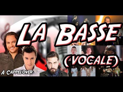 La Basse (vocale) - A Cappelover