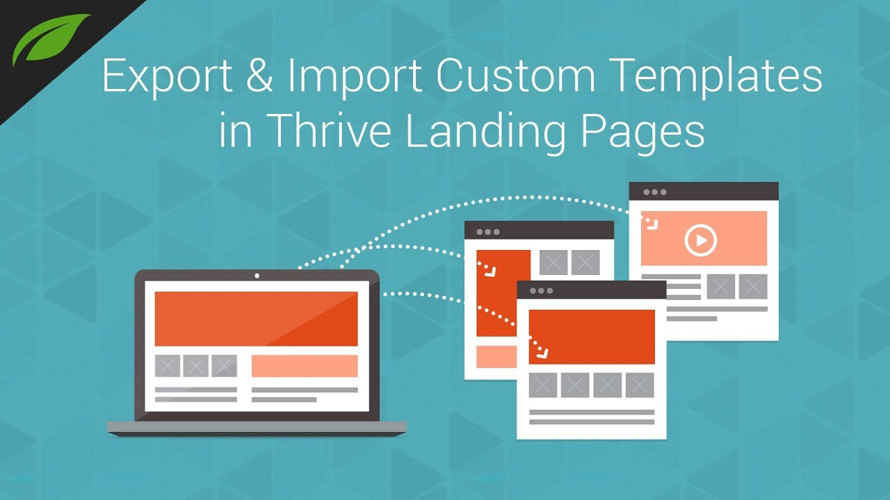 Import/Export Feature for Custom Landing Pages in Thrive Architect