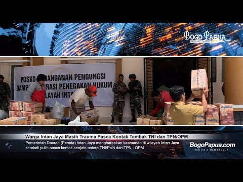 Warga Intan Jaya Masih Trauma Pasca Kontak Tembak TNI dan TPN/OPM