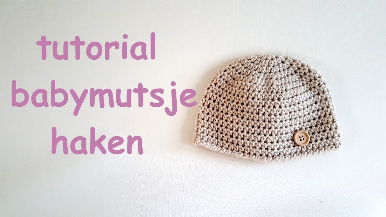 Haak Tutorial Baby Mutsje Crochet Newborn Baby Hat Youtube