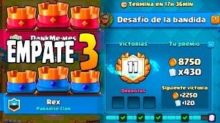 GANO 12-0?? EMPATE A 3 CORONAS!! | DESAFÍO DE BANDIDA | CLASH ROYALE